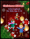 Christmas Hidden Coloring Book for Kids Age 4 12 Book PDF