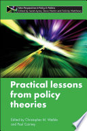 Practical Lessons from Policy Theories