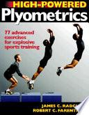 """High-powered Plyometrics"" by James Christopher Radcliffe, Robert C. Farentinos"