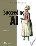 Succeeding with AI