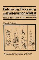 Butchering, Processing and Preservation of Meat [Pdf/ePub] eBook