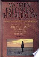 Women Explorers in Polar Regions