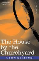 The House by the Churchyard Pdf/ePub eBook