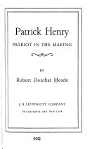 Patrick Henry: Patriot in the making