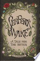 Serpent s Wake