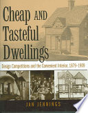 Cheap and Tasteful Dwellings