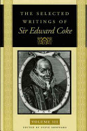 Selected writings of Sir Edward Coke
