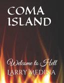 Coma Island