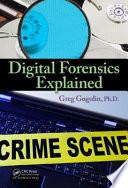 Digital Forensics Explained Book