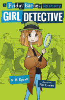 Pdf Girl Detective: A Friday Barnes Mystery
