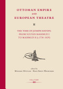 Ottoman Empire and European Theatre Vol  II