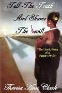 Tell the Truth and Shame the Devil Book PDF