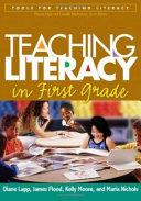 Teaching Literacy in First Grade