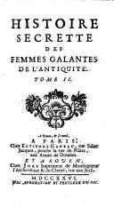 Histoire Secrette des Femmes Galantas de l'Antiquite