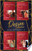 Desire Collection January Books 1 4 Taming The Texan Little Secrets Unexpectedly Pregnant The Rancher S Baby Claiming His Secret Heir Mills Boon E Book Collections