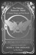 The Delicate, Passionate World of Gregory Morgan and Vivien Prevette / Book 4 - The Distance Pdf/ePub eBook