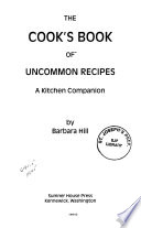 The Cook's Book of Uncommon Recipes
