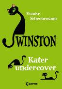 Winston 5 - Kater undercover