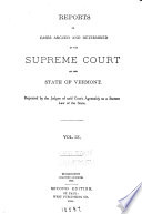 Reports of Cases Argued and Determined in the Supreme Court of the State of Vermont Book