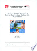 Electricity Demand Modeling Of German Data Centers Dealing With Uncertainities Book PDF