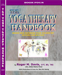 THE YOGA THERAPY HANDBOOK   BOOK FOUR   REVISED SECOND EDITION