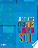 Joe Celko's Analytics and OLAP in SQL