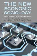 The New Economic Sociology