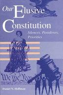 Our Elusive Constitution