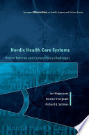 Ebook Nordic Health Care Systems Recent Reforms And Current Policy Challenges