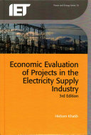 Economic Evaluation of Projects in the Electricity Supply Industry, 3rd Edition