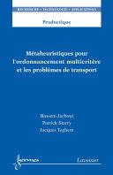 Pdf Métaheuristiques pour l'ordonnancement multicritère et les problèmes de transport Telecharger