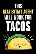 This Real Estate Agent Will Work for Tacos Book PDF