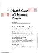 The Health Care of Homeless Persons
