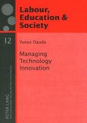 Managing Technology Innovation