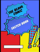The Blank Comic Sketch Book