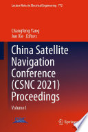 China Satellite Navigation Conference  CSNC 2021  Proceedings Book