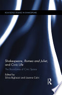 Shakespeare  Romeo and Juliet  and Civic Life