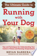 The Ultimate Guide to Running with Your Dog Book