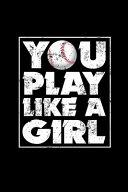 You Play Like A Girl