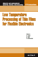 Low Temperature Processing of Thin Films for Flexible Electronics