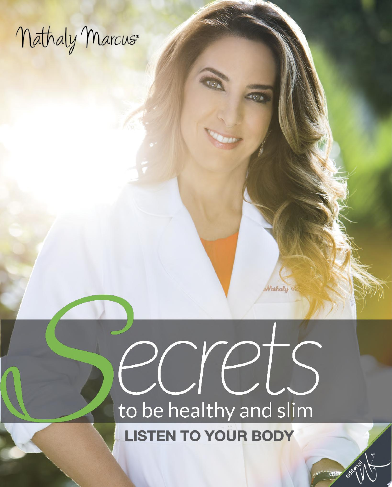 Secrets to be healthy and slim