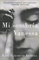 My Dark Vanessa   Mi Sombr  a Vanessa  Spanish Edition