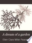 A Dream of a Garden