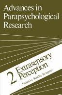 Advances in Parapsychological Research
