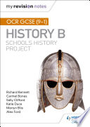 My Revision Notes Ocr Gcse 9 1 History B Schools History Project