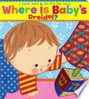 Where Is Baby s Dreidel