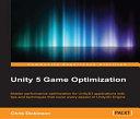 Unity 5 Game Optimization [Pdf/ePub] eBook