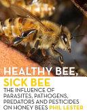 Healthy Bee  Sick Bee