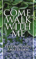 Come, Walk With Me