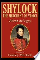 Shylock  the Merchant of Venice